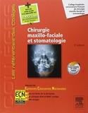 Chirurgie maxillo-faciale et stomatologie - Réussir les ECNi - Elsevier Masson - 01/10/2014