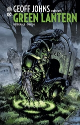 Geoff John présente Green Lantern Intégrale - Tome 6 de JOHNS Geoff