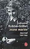 Jeune mariée - Journal 1957- 1962