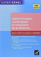 Ermel - Apprentissages numériques et résolution de problèmes CM2 de Roland Charnay