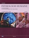 Physiologie humaine - Les mécanismes du fonctionnement de l'organisme - Maloine - 01/05/2009