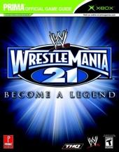 WWE Wrestlemania 21 - Prima Official Game Guide de Debra McBride