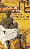 L'Homme devant la mort. Le temps des gisants - Homme devant la mort Tome 1 Tome 1