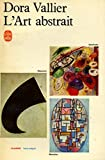 L'art abstrait / 1967 / Vallier, Dora - Le Livre de Poche