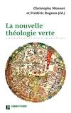 La nouvelle théologie verte