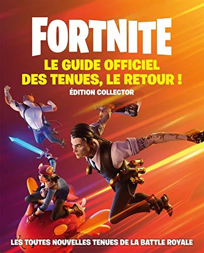 Fortnite Le Guide officiel des tenues, le retour !