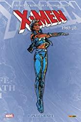 X-Men - L'intégrale 1985 I (T09 Nouvelle édition) de Chris Claremont