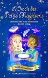 Coffret L'Oracle des petits magiciens - Libération des états émotionnels de mon enfant