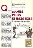 Manies peurs et idée fixe - Retz - 02/01/2002
