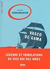 Vasco de Gama de Sanjay Subrahmanyam