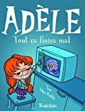 Mortelle Adèle Tome 1 - Tout Ça Finira Mal - Tourbillon - 23/02/2012