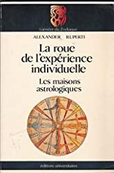 La roue de l'expérience individuelle d'Alexander Ruperti
