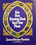 Only Astrology Book You'll Ever Need - Stein & Day,U.S. - 01/03/1983