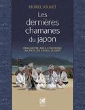 Les dernières chamanes du Japon - Rencontre avec l'invisible au pays du soleil levant