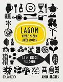 Lagom - Vivre mieux avec moins - La méthode suédoise - La méthode suédoise