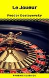 Le Joueur (Phoenix Classics) - Format Kindle - 0,49 €