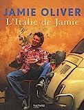 ITALIE DE JAMIE (L') by JAMIE OLIVER