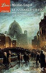 Le journal d'un fou - Oeu>Portrait et de La Perspective Nevsky suivi du de Nicolas Gogol