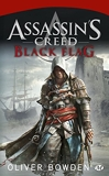 Assassin's Creed, T6 - Assassin's Creed : Black Flag - Bragelonne - 31/10/2013