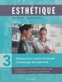 Esthétique - Volume 3, Parfumerie et institut de beauté, technologie des appareils de Sophie Ledet (5 septembre 2013) Broché