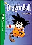 Dragon Ball 09 - La finale de Paul Martin (Adapté par) ( 11 avril 2012 ) - Hachette Jeunesse (11 avril 2012) - 11/04/2012