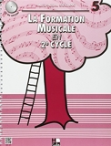 La formation musicale Volume 5