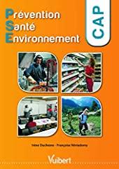 CAP PSE Prévention santé environnement d'IRENE DUCHESNE