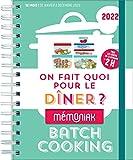 On fait quoi pour le dîner ? Spécial batch cooking Mémoniak 2022