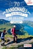 70 randonnées sur les GR® de France