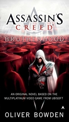 Assassin's Creed - Brotherhood d'Oliver Bowden