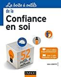 La boîte à outils de la confiance en soi - Dunod - 06/09/2017