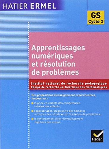 Apprentissages Numériques Et Résolution De Problèmes Grande Section