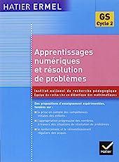 Apprentissages Numériques Et Résolution De Problèmes Grande Section de Roland Charnay