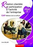 Relation clientèle et participation à l'activité de l'entreprise Pôle 2