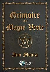 Grimoire de magie verte d'Ann Moura