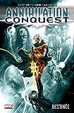 Annihilation conquest - Tome 01