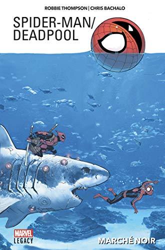 Spider-Man / Deadpool Tome 1