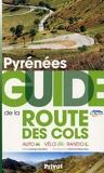 Pyrénées - Guide de la route des cols