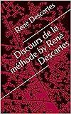 Discours de la méthode by René Descartes - Format Kindle - 3,56 €