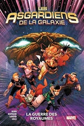 Les Asgardiens De La Galaxie Tome 2 - La Guerre Des Royaumes de Matteo Buffagni