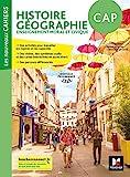 Les nouveaux cahiers - Histoire-Géographie-EMC CAP - Éd. 2019 - Manuel élève - Foucher - 13/08/2019