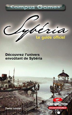 Sybéria, Le guide officiel