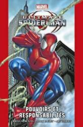 Ultimate Spider-Man T01 - Pouvoirs et responsabilités de Brian Michael Bendis