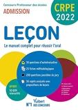 CRPE - Concours Professeur des écoles - Leçon en français et maths - Le manuel complet pour réussir l'oral - Admission 2022 (2021)