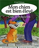 Mon chien est bien élevé - L'Abc de l'éducation - LE JOUR - 23/11/1999