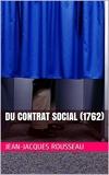 Du Contrat Social (1762) - Format Kindle - 1,79 €