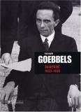Joseph Goebbels - Journal : 1933-1939