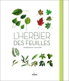 L'herbier des feuilles - Editions Milan - 18/02/2015