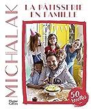 La pâtisserie en famille - Des recettes faciles et gourmandes pour pâtisser avec ses enfants pendant le confinement ! (HarperCollins) - Format Kindle - 14,99 €