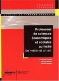 Professeur De Sciences Économiques Et Sociales Au Lycée. Un Métier Et Un Art